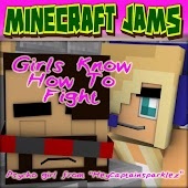 """Girls Know How to Fight (From """"Hey Captainsparklez"""") [feat. Psycho Girl]"""