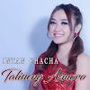Single Intan Chacha - Talineng Asmoro