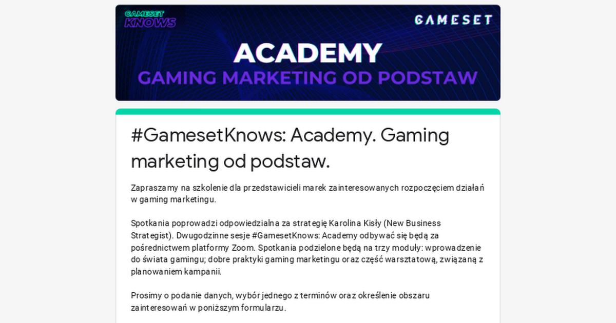 #GamesetKnows: Academy. Gaming marketing od podstaw.