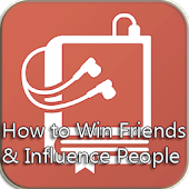 How to Win Friend&Inf People
