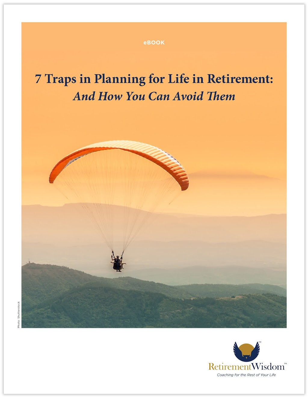 7 Traps in Planning for Life in Retirement