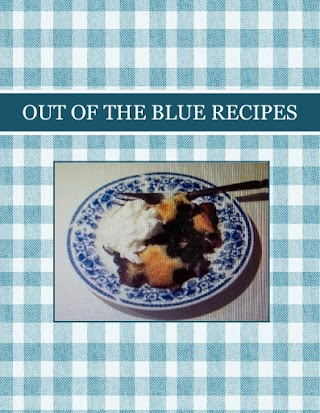 OUT OF THE BLUE  RECIPES