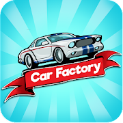 Idle Car Factory: Car Builder, Tycoon Games 2020