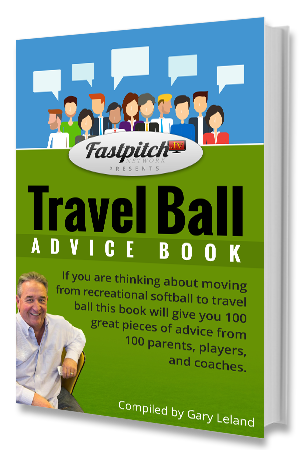 Fastpitch Softball Travel Ball Advice Book