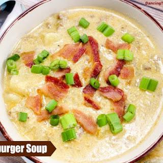 Cheeseburger Soup.
