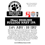 Uncle Bear's (New) English Bulldog Hazy IPA