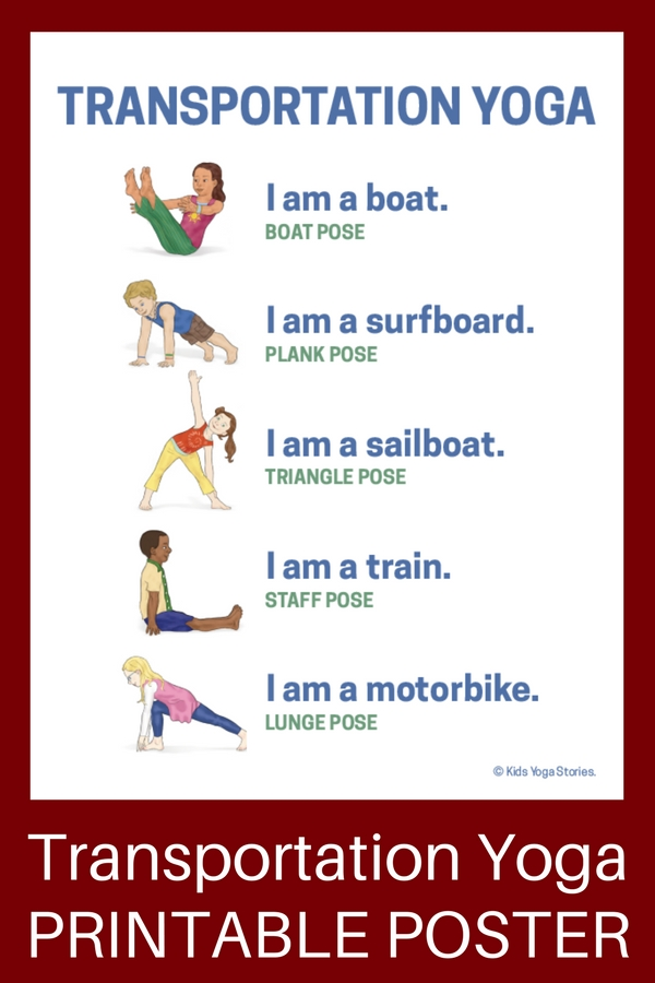 Transportation Activities For Kids Yoga Printable Poster Kids Yoga Stories Yoga Resources For Kids