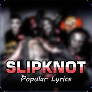 Slipknot Lyrics 1996 - 2019 - Offline APK