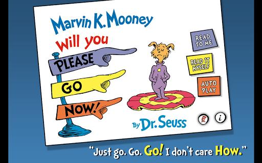 Marvin K. Mooney Please Go Now