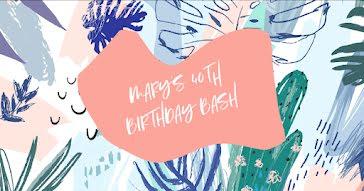 Mary's 40th Birthday - Birthday template