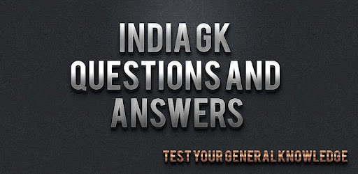 India GK Questions - Apps on Google Play