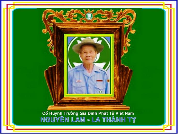 Tiểu sử Cố Huynh Trưởng Nguyên Lam LA THÀNH TỴ