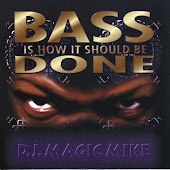 Bass Is How It Should Be Done