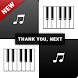Ariana Grande thank u next - Piano Tap Free