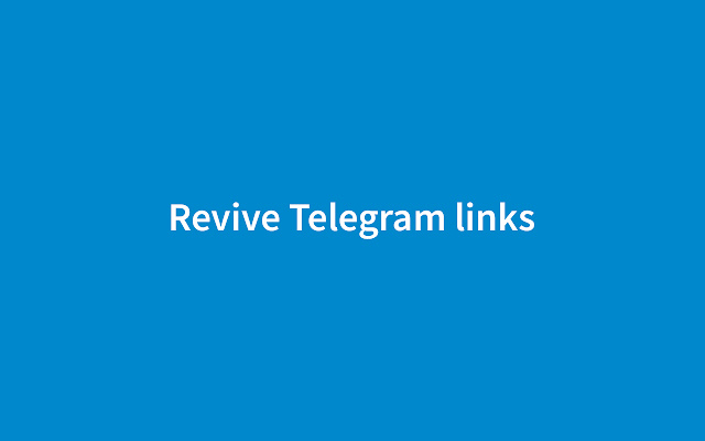 Revive Telegram links