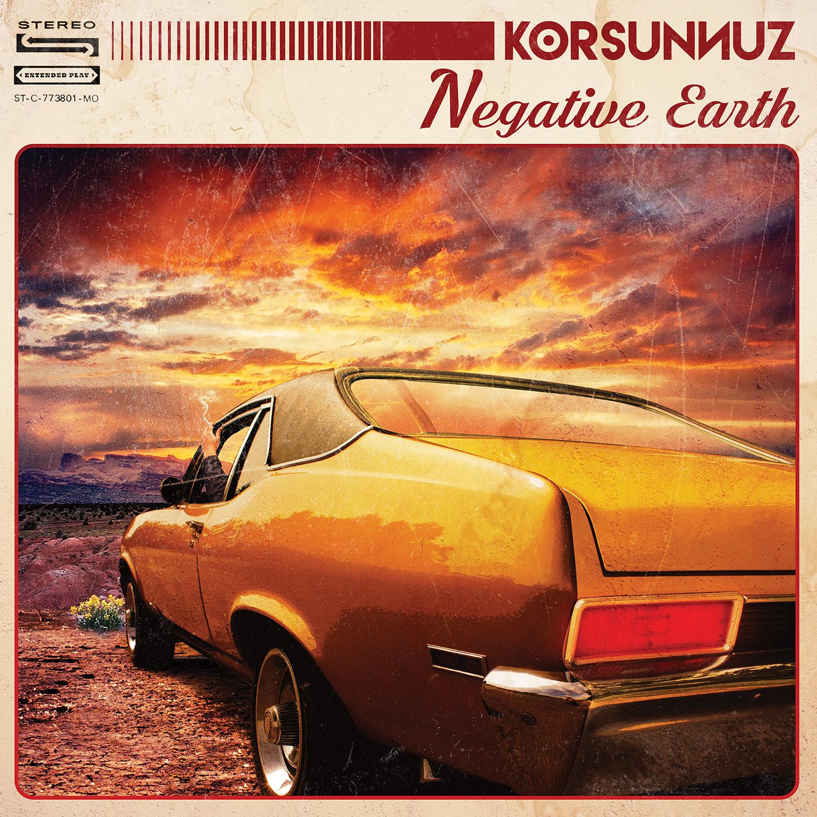 """Korsunnuz """"Negative Earth"""" Album Cover"""