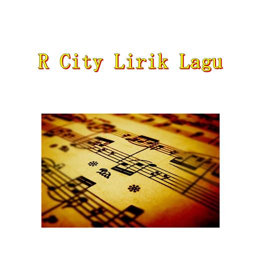 R City Lirik Lagu