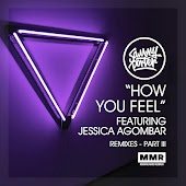 How You Feel (Remixes III)