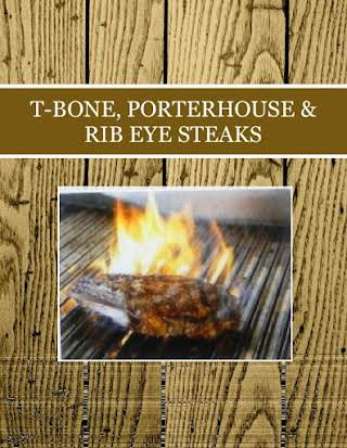 T-BONE, PORTERHOUSE & RIB EYE STEAKS
