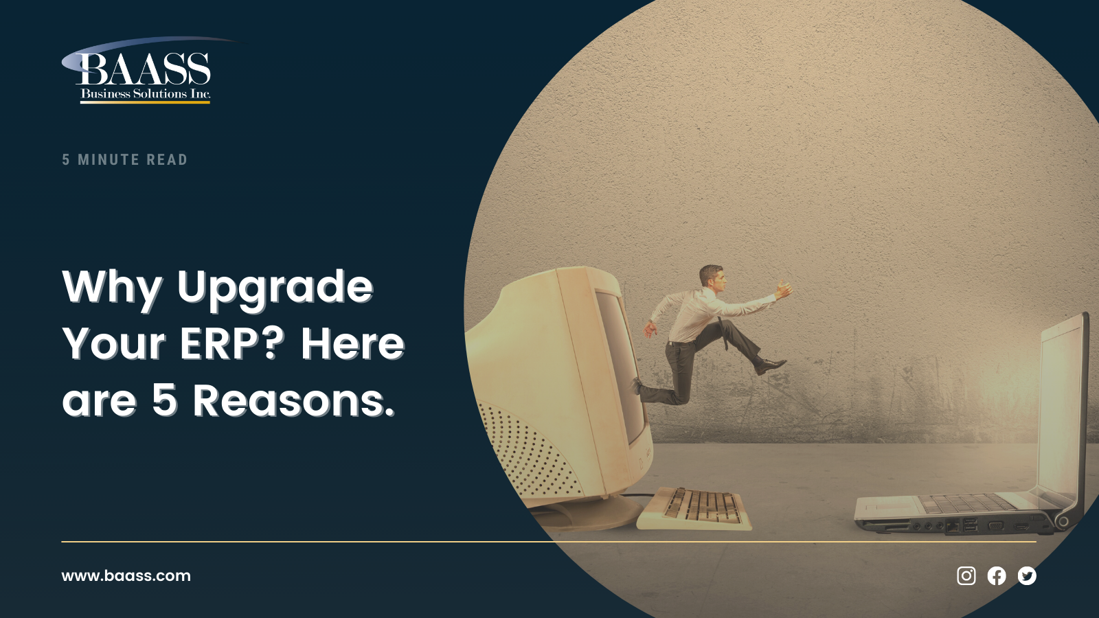 Why Upgrade Your ERP? Here are 5 Reasons.
