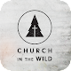 Download Church In The Wild For PC Windows and Mac