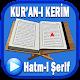 Kuranı Kerim Hatm-i Şerif (app)