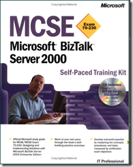 MCSE Training Kit: Microsoft BizTalk(tm) Server 2000 (Exam 70-230) (Hardcover)