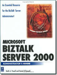 Microsoft BizTalk Server 2000 Administrator's Guide (Hardcover)