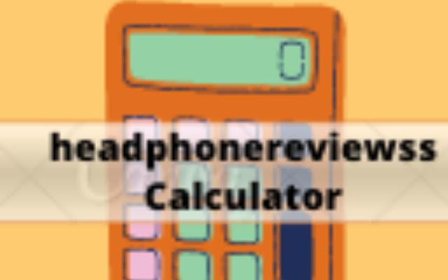 headphonereviewss Calculator