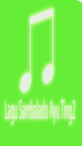 Lagu Sambalado Ayu Ting2