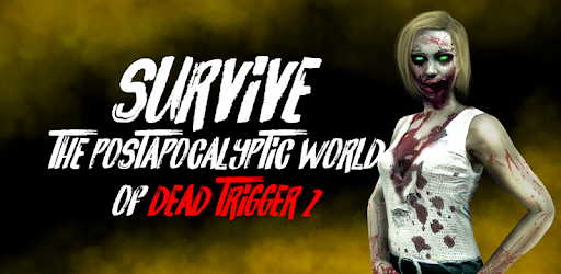 DEAD TRIGGER 2 - Zombie Survival Shooter FPS - Apps on