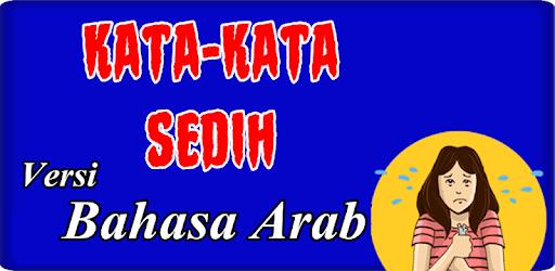 Kata Kata Sedih Bahasa Arab Apk App Free Download For Android