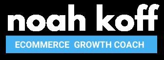 Noah Koff Ecom Growth Coach