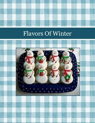 Flavors Of Winter
