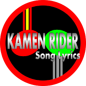 Best Kamen Rider Song Lyrics