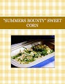 """SUMMERS BOUNTY"" SWEET CORN"