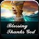 Blessing Thanks God