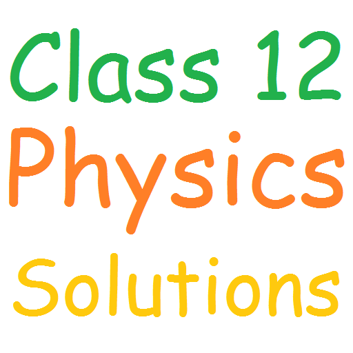 Class 12 Physics Solutions - Apps on Google Play