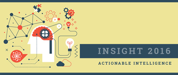 Insight 2016 - Actionable Intelligence