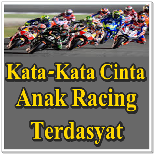 Kumpulan Kata Kata Anak Racing Terlengkap Google Play पर