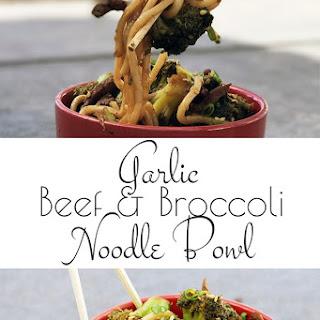 Garlic Beef and Broccoli Noodle Bowls