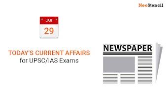 Daily Current Affairs - January 29, 2020 (The Hindu, PIB, Fact Pedia)