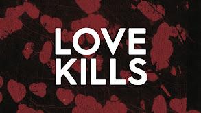 Love Kills thumbnail