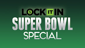 Lock It In: Super Bowl Special thumbnail
