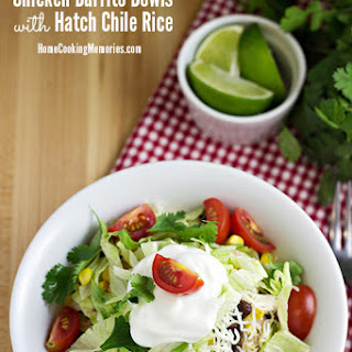 Chicken Burrito Bowls with Hatch Chile Rice.