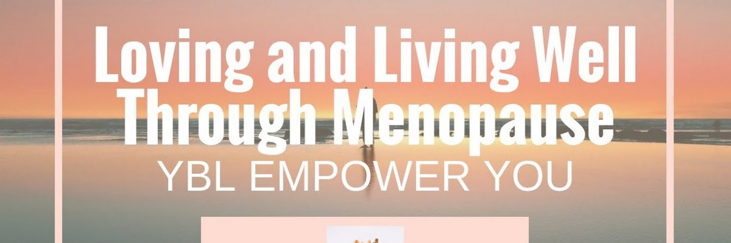Loving and Living Well Through Menopause