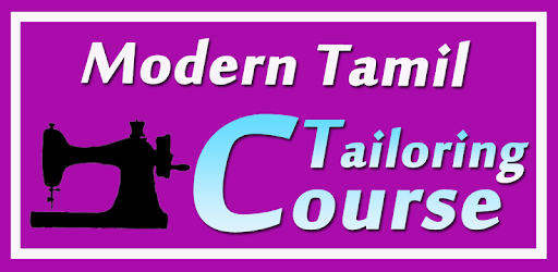 Modern Tailoring Course in TAMIL Sewing Videos App - Apps on Google Play