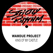 King Of My Castle (Roy Malone's King Mix)