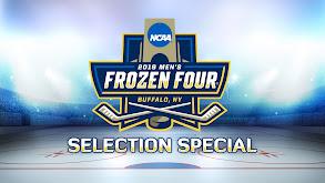 NCAA Men's Ice Hockey Selection Special thumbnail