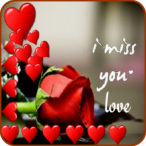 Download I Miss You Love Messages On Pc Mac With Appkiwi Apk Downloader